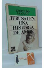 JERUSALÉN, UNA HISTORIA DE AMOR