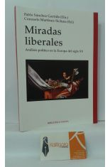 MIRADAS LIBERALES. ANÁLISIS POLÍTICO EN LA EUROPA DEL SIGLO XX