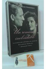 UN ROMANCE INOLVIDABLE. LA SINGULAR HISTORIA DE AMOR DE KATHARINE HEPBURN Y SPENCER TRACY