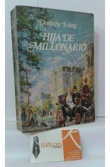 HIJA DE MILLONARIO