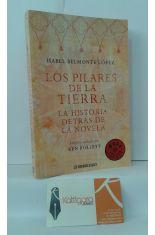 LOS PILARES DE LA TIERRA. LA HISTORIA DETRÁS DE LA NOVELA