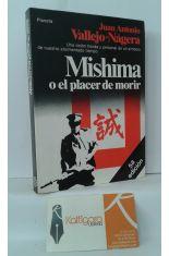 MISHIMA O EL PLACER DE MORIR