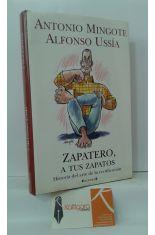 ZAPATERO, A TUS ZAPATOS. HISTORIA DEL ARTE DE LA RECTIFICACIÓN