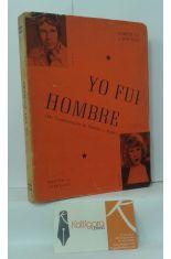 YO FUI HOMBRE (MI TRANSFORMACIÓN DE HOMBRE A MUJER)