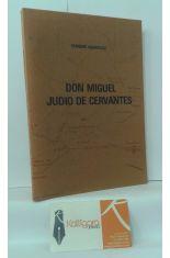 DON MIGUEL JUDÍO DE CERVANTES