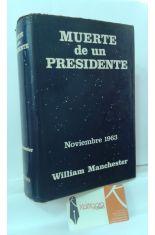 MUERTE DE UN PRESIDENTE. NOVIEMBRE 1963
