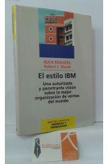EL ESTILO IBM. UNA AUTORIZADA Y PENETRANTE VISIÓN SOBRE LA MEJOR ORGANIZACIÓN DE VENTAS DEL MUNDO