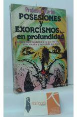 POSESIONES Y EXORCISMOS... EN PROFUNDIDAD.