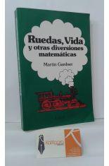 RUEDAS, VIDA Y OTRAS DIVERSIONES MATEMÁTICAS