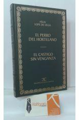 EL PERRO DEL HORTELANO - EL CASTIGO SIN VENGANZA