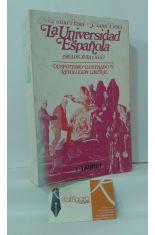 LA UNIVERSIDAD ESPAÑÓLA (SIGLOS XVIII Y XIX). DESPOTISMO ILUSTRADO Y REVOLUCIÓN LIBERAL