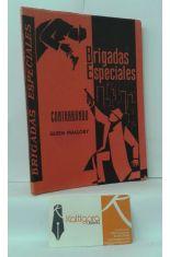 CONTRABANDO. BRIGADAS ESPECIALES