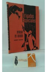 INTRIGA EN SAIGÓN. BRIGADAS ESPECIALES