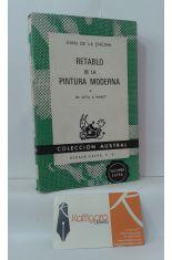 RETABLO DE LA PINTURA MODERNA. DE GOYA A MANET