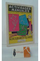 ACTIVIDADES MANUALES 21, MODELOS DE LABORES Y TRABAJOS EDUCATIVOS. MANUALIDADES EN ALAMBRE