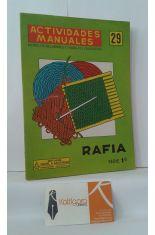 ACTIVIDADES MANUALES 29, MODELOS DE LABORES Y TRABAJOS EDUCATIVOS. RAFIA