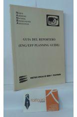 GUÍA DEL REPORTERO (ENG/EFP PLANNING GUIDE)