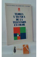 TEORÍA Y TÉCNICA DE LA TELEVISIÓN EN COLOR