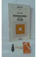 SOCIOLOGÍA DE LA VEJEZ