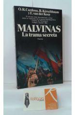 MALVINAS, LA TRAMA SECRETA. EL ESTUDIO MÁS DOCUMENTADO Y VERAZ SOBRE EL TRASFONDO DE LA GUERRA ANGLOARGENTINA