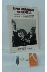 UNA AMARGA HERENCIA. EL VIETNAM Y LA DEMOCRACIA AMERICANA 1941-1966
