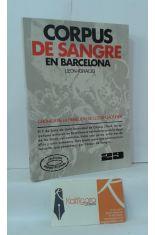 CORPUS DE SANGRE EN BARCELONA (CRÓNICA DE LA REBELIÓN DE LOS SEGADORES, 1640)