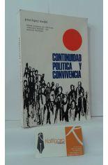 CONTINUIDAD POLÍTICA Y CONVIVENCIA (ESTUDIOS DE TEORÍA E INTERPRETACIÓN POLÍTICA JOSEANTONIANA)