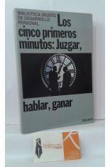 LOS CINCO PRIMEROS MINUTOS: JUZGAR, HABLAR, GANAS.