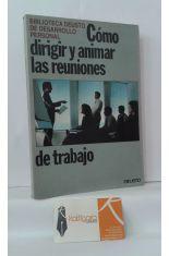 CÓMO DIRIGIR Y ANIMAR LAS REUNIONES DE TRABAJO