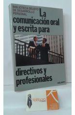 LA COMUNICACIÓN ORAL Y ESCRITA PARA DIRECTIVOS Y PROFESIONALES