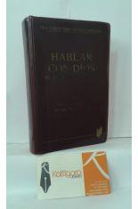 HABLAR CON DIOS. MEDITACIONES PARA CADA DÍA DEL AÑO. TOMO 5. TIEMPO ORDINARIO (3). SEMANAS XXIV - XXXIV
