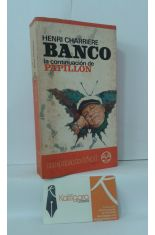 BANCO, LA CONTINUACIÓN DE PAPILLON