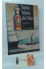 SANTA MARÍA DEL MAR, PATRONA DE SANTANDER