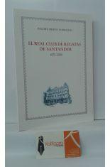 EL REAL CLUB DE REGATAS DE SANTANDER 1870-2005