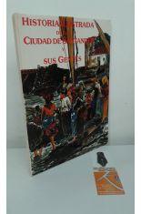 HISTORIA ILUSTRADA DE LA CIUDAD DE SANTANDER Y SUS GENTES