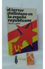 EL TERROR STALINIANO EN LA ESPAÑA REPUBLICANA