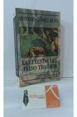 LA LEYENDA DEL FALSO TRAIDOR