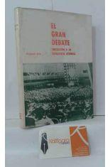 EL GRAN DEBATE, INICIACIÓN A LA ESTRATEGIA ATÓMICA