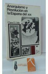 ANARQUISMO Y REVOLUCIÓN EN LA ESPAÑA DEL XIX