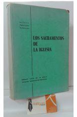 LOS SACRAMENTOS DE LA IGLESIA ( PRO MANUSCRIPTO)