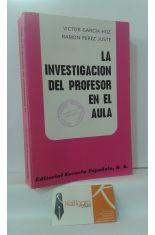 LA INVESTIGACIÓN DEL PROFESOR EN EL AULA