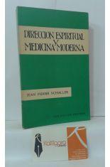 DIRECCIÓN ESPIRITUAL Y MEDICINA MODERNA