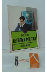 QUÉ ES LA REFORMA POLÍTICA