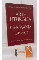 ARTE LITÚRGICA IN GERMANIA 1945/1955