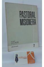PASTORAL MISIONERA. AÑO SEGUNDO, MARZO-ABRIL 1966