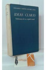 IDEAS CLARAS. REFLEXIONES DE UN ESPAÑOL ACTUAL