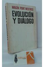 EVOLUCIÓN Y DIÁLOGO, ALGUNAS CONSIDERACIONES ACERCA DE LA ESPAÑA ACTUAL