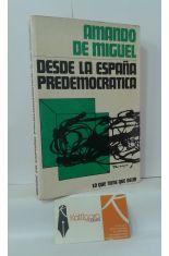DESDE LA ESPAÑA PREDEMOCRÁTICA