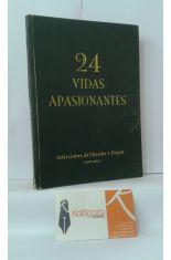 24 VIDAS APASIONANTES