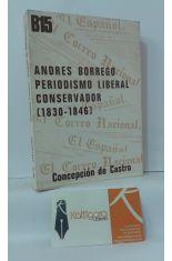 ANDRÉS BORREGO, PERIODISMO LIBERAL CONSERVADOR (1830-1846)
